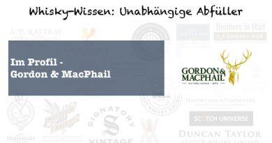 UA Unabhängige Abfüller im Profil - Gordon & MacPhail