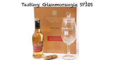 Tasting Glenmorangie Spios