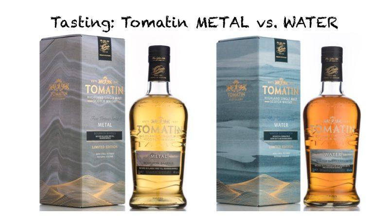 Tomatin METAL vs. WATER im Tasting