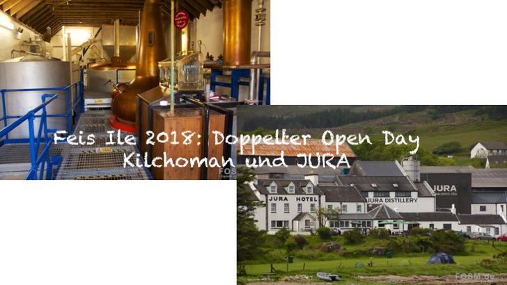 Kilchoman und JURA Open Day