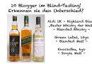 Blogger Blind Tasting: Kann man einen Blend oder Single Malt blind erkennen?