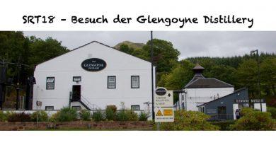 SRT18 Besuch bei der Glengoyne Distillery