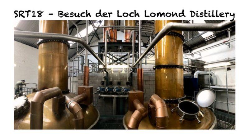 SRT18: Loch Lomond – Blick hinter die Kulissen – VIP Destillerietour