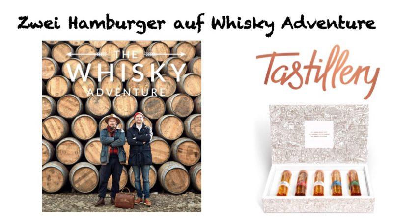 Whisky Adventure mit Tastillery