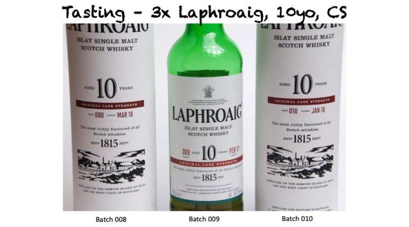 Tasting Laphroaig CS 10yo