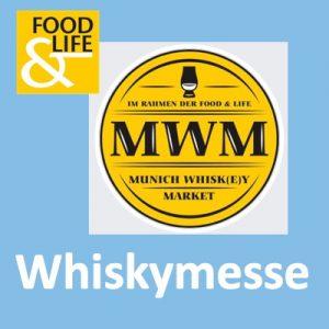 Munich Whisk(e)y Market (Food & Life) @ Messe München / C3 | München | Deutschland