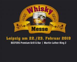 Leipziger Whisk(e)y-Messe 2019 @ BEEFERS Premium Grill & Bar | Leipzig | Sachsen | Deutschland