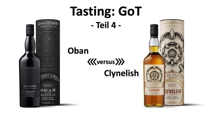 Tasting - GoT Teil4 Oban versus Clynelish