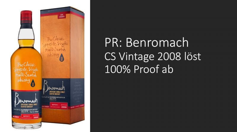 PR: Benromach Cask Strength löst 100% Proof ab