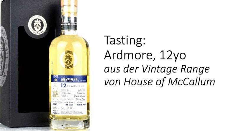 Tasting: Ardmore 12 Jahre von House of McCallum