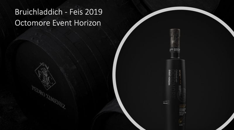 Feis 2019 Exclusive - Octomore Event Horizon