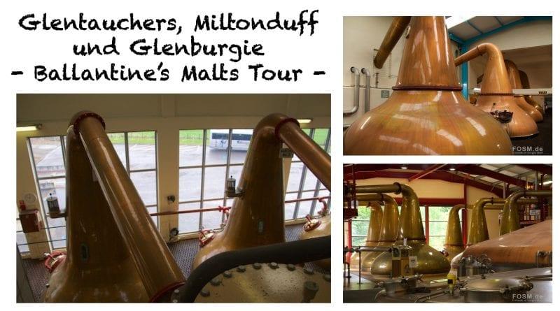 Ballantine's Malts Tour: Glentauchers, Miltonduff und Glenburgie