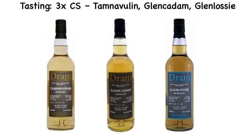 Tasting: 3x CS – Tamnavulin, Glencadam und Glenlossie