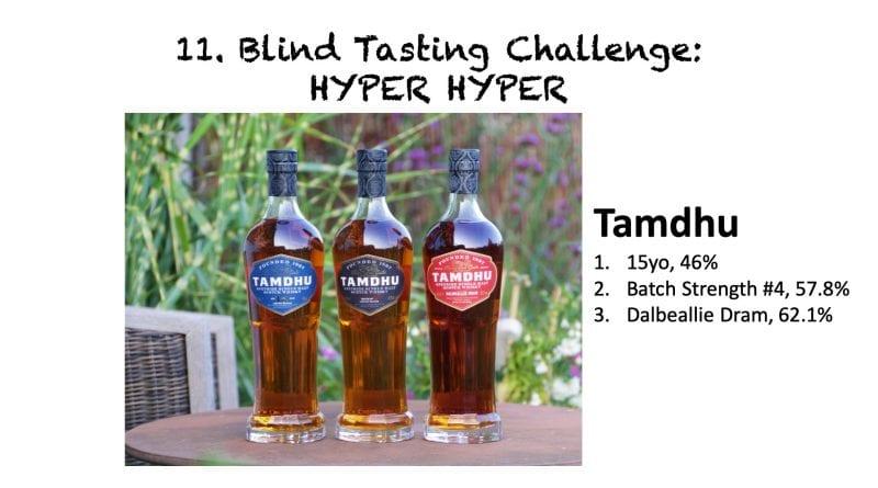 Blind Tasting 11 Challenge HYPER HYPER - Tamdhu