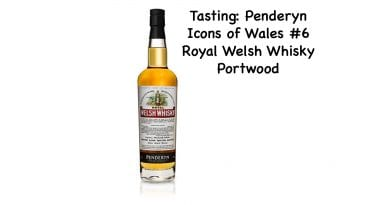 Tasting Penderyn Royal Welsh #6