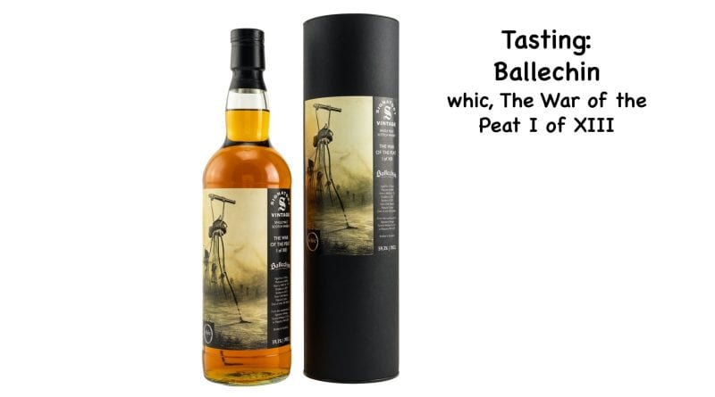 Tasting: The War of the Peat 1 – Ballechin