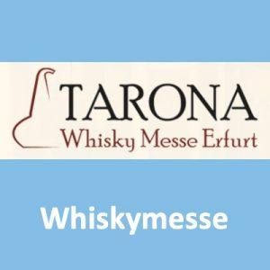 7. Tarona Whisky Messe 2020 @ Kaisersaal | Erfurt | Thüringen | Deutschland