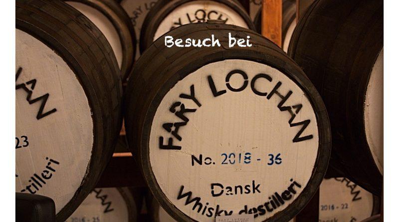 Fary Lochan – eine Tour durch die dänische Destillerie