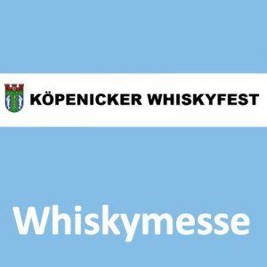 Köpenicker Whiskyfest @ freiheit fünfzehn | Berlin | Berlin | Deutschland
