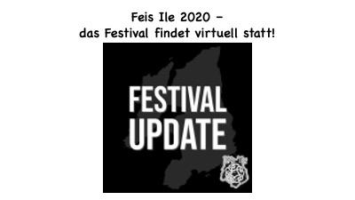 Feis Ile 2020 – es findet statt – online