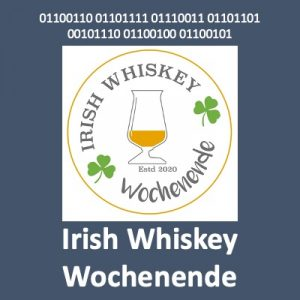 Irish Whiskey Wochenende 2020