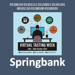 Springbank Virtual Tasting Week 2020 @ Facebook & Youtube